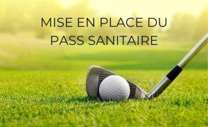 Informations sur le Pass Sanitaire dans nos golfs - Open Golf Club